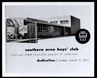 Announcement of the dedication of the new Southern area Boys' Club, Los Angeles, 1957