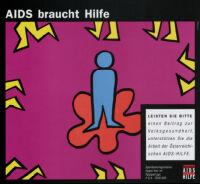 AIDS braucht Hilfe. [inscribed]
