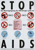 STOP AIDS: die Übertragungsweg des AIDS-Erregers geht von... [inscribed]