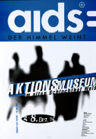 AIDS: der Himmel weint [inscribed]