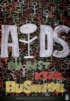 Aids: Du bist keine Ausnahme [inscribed]