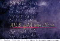 Ich habe Aids [inscribed]