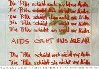 Pille schützt mich nicht vor Aids [inscribed]