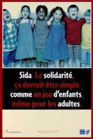 Sida. La solidarité, ça devrait être simple comme un jeu d'enfants, même pour les adults [inscribed]