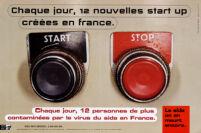Chaque jour, 12 nouvelles start up créées en France. Chaque jour, 12 personnes de plus contaminées par le virus du SIDA en France [inscribed]