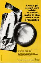 A ceux qui croient qui'l existe un vaccin contre le SIDA, voici à quoi il ressemble [inscribed]