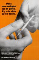 Dans une seringue qu'on prête, il y a le SIDA qu'on donne [inscribed]