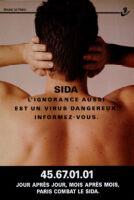 Sida: L'ignorance aussi est un virus dangereux. Informez-vous. [inscribed]