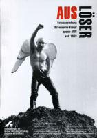 Auslöser: Fotoausstellung Schwule im Kampf gegen AIDS seit 1983