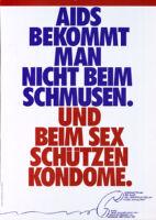 AIDS bekommt man nicht beim schmusen. Und beim Sex schützen Kondome.