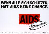 Wenn alle sich schützen, hat AIDS keine Chance