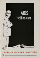 AIDS : still no cure. Follow safe sex practices
