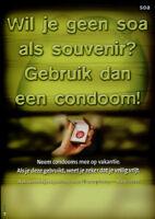 Wil je geen soa als souvenir? Gebruik dan een condoom! [inscribed]