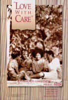 Love with care : a community commitment : share the facts, share the care, share the love, share the future.