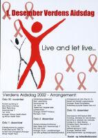 1. Desember verdens aidsdag: live and let live--
