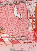 Condones son divertidos [inscribed]