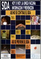 SIDA: hoy X hoy, la única, vacuna: información y prevención [inscribed]