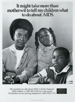 It might take more than motherwit to tell my children what to do about AIDS [inscribed]