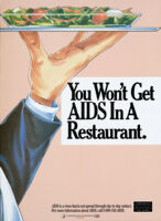 You won't get AIDS in a restaurant [inscribed]