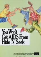 You won't get AIDS from hide 'n' seek [inscribed]
