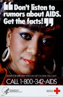 Don't listen to rumors about AIDS. Get the facts!