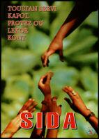 SIDA : Toultan servi kapot. Protez ou lekor kont. [inscribed]