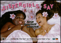 Sistergirls say keep yourself covered [inscribed]