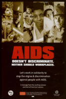 AIDS doesn't discriminate.  Neither should workplaces. [inscribed]