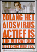 Zolang het aidsvirus actief is zijn wij dat ook [transcribed]