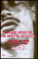 He came inside me. He must be negative. [inscribed]