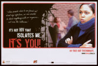 It's not HIV that isolates me, it's you! [inscribed]