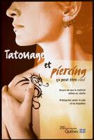 Tatouage et piercing, ça peut être cool. [inscribed]
