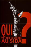 Qui va faire la guerre au sida? [inscribed]