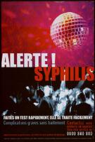 Alerte! syphilis, faites un test rapidement, elle se traite facilement [inscribed]