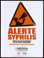 Alerte syphilis, faites un test rapidement, elle se traite facilement. [inscribed]
