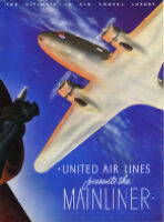 United Air Lines presents the Mainliner.  The Ultimate in Air Travel Luxury