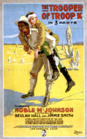 The Trooper of Troop K in 3 parts [motion picture poster]