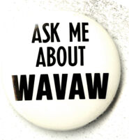 Ask Me About WAVAW - Pin