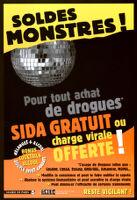 Soldes Monstres! Pour tout achat de drogues SIDA gratuity ou charge virale offerte ! [inscribed]