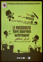 SIDA, Hepatites, IST: Le preservative votre assurance multirisques! [inscribed]