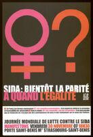 SIDA: bientot la parité a quand l'égalité [inscribed]