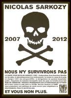 Nicolas Sarkozy, 2007-2012, nous n'y survivrons pas et vous non plus [inscribed]