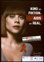Kino ist Fiktion. AIDS ist Real. [inscribed]