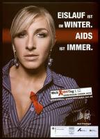 Eislauf ist im Winter. AIDS ist Immer [inscribed]