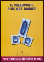 Le Preservatif. Plus que jamais! [inscribed]