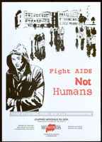 Fight AIDS not Humans [Inscribed]