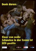 Denk daran: Einer von sechs Schwulen in der Szene ist HIV-positiv [inscribed]