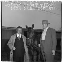 Race horse Holly Tree with owner Louis Bronstein and trainer Hack Ross at Santa Anita Park, Arcadia, March 1946