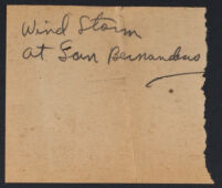 "Photographer's note: ""Wind Storm at San Bernardino"", 1924"