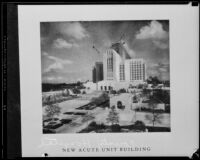 Acute Unit Building of the Los Angeles County General Hospital, Los Angeles County, 1934
